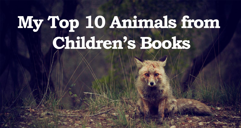 Top 10 animals from children's books