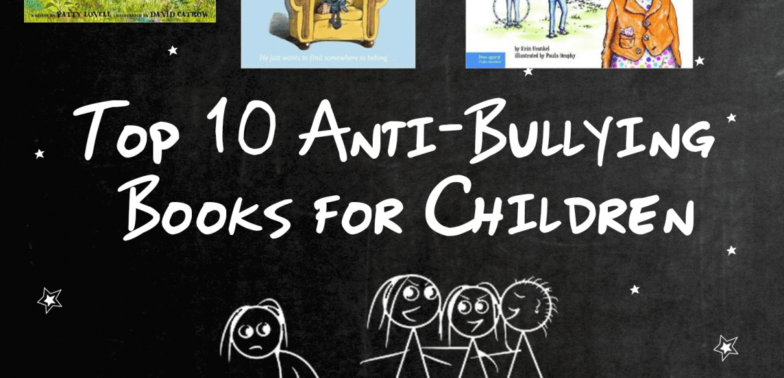 Top 10 Anti-Bullying Books for Children