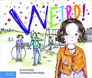Weird! Dare! Tough! - children's anti-bullying books