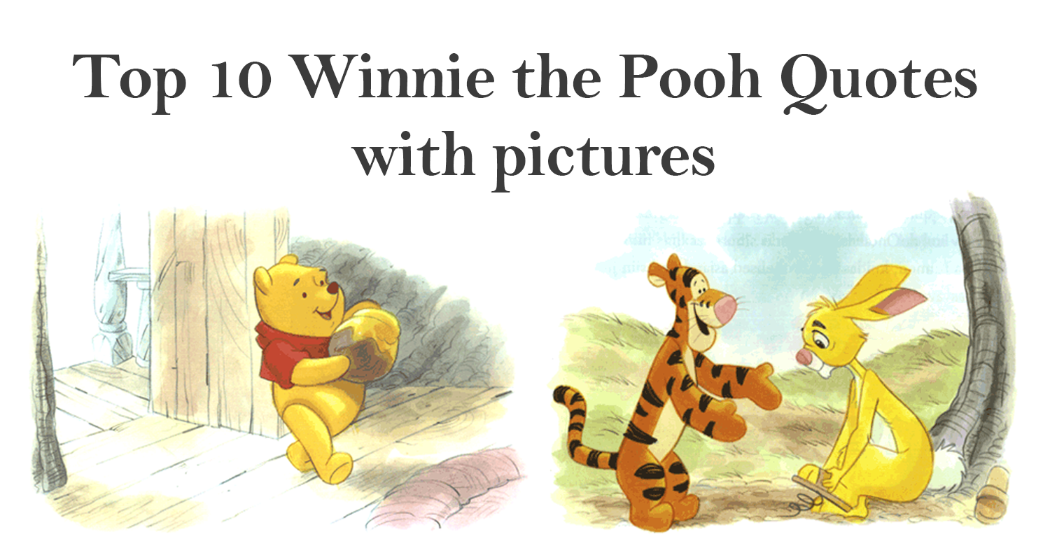 Winnie The Pooh Quotes About Life Custom Top 10 Winnie The Pooh Quotes With Pictures  Imagine Forest