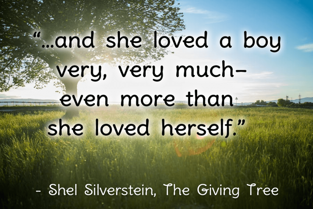 giving tree quote _ 10 Life lessons I've learned from Children's Books