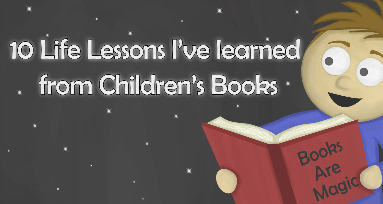 10 life lessons i learned from childrens books