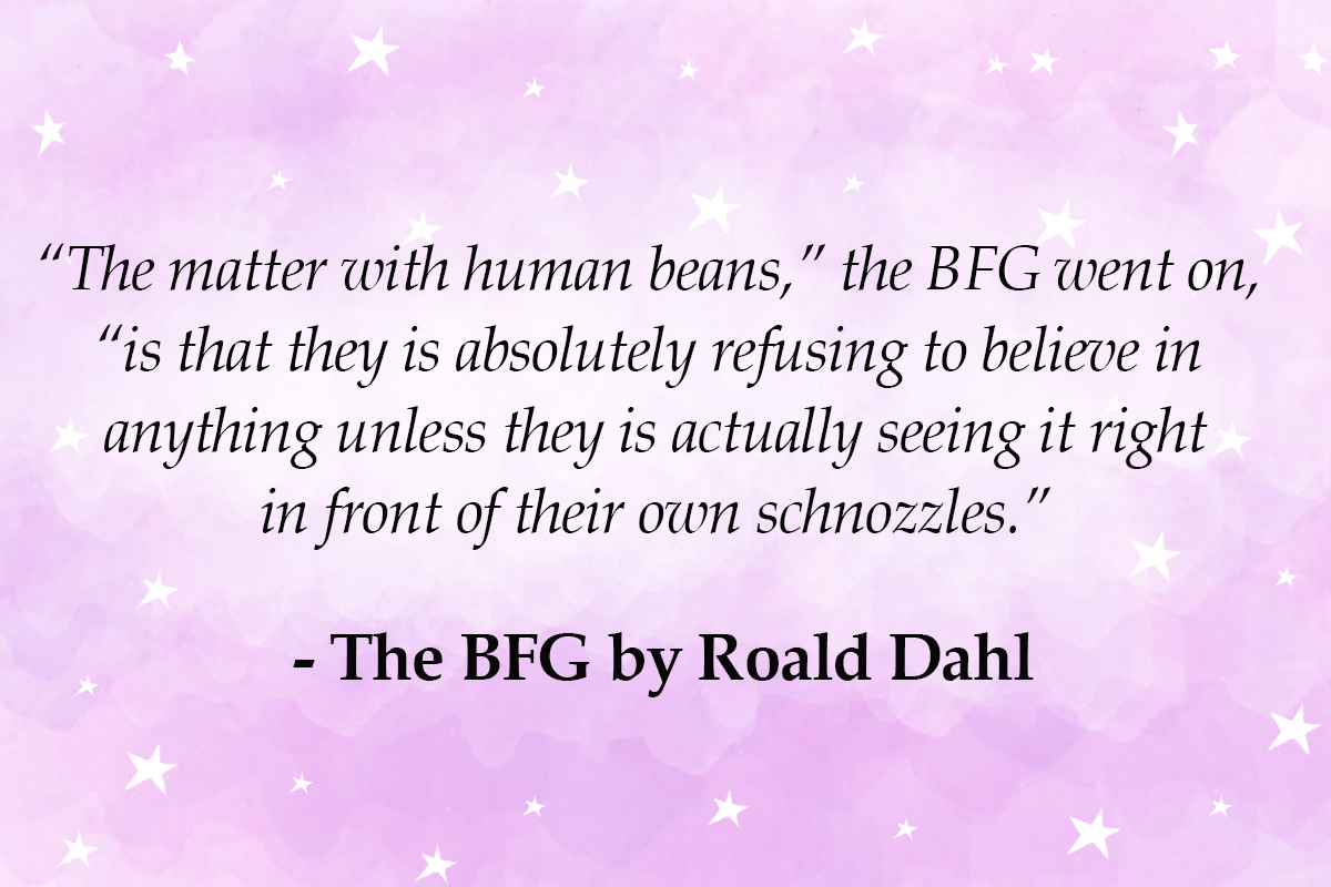 roald dah quotes The matter with human beans - bfg quotes