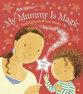 My Mummy is Magic_ Mother's Day Books for Kids _Imagine Forest