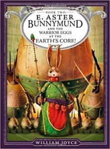 Easter books for kids aged 8 to 11_ E. Aster Bunnymund and the Warrior Eggs at the Earth's Core _ Imagine Forest