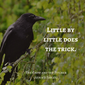 Life Lessons From Aesop's Fables _the crow and the pitcher quotes
