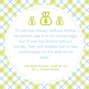 wizard of oz money quote_imagine forest