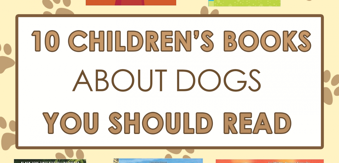 10 Children's Books about Dogs You Should Read _ imagine forest