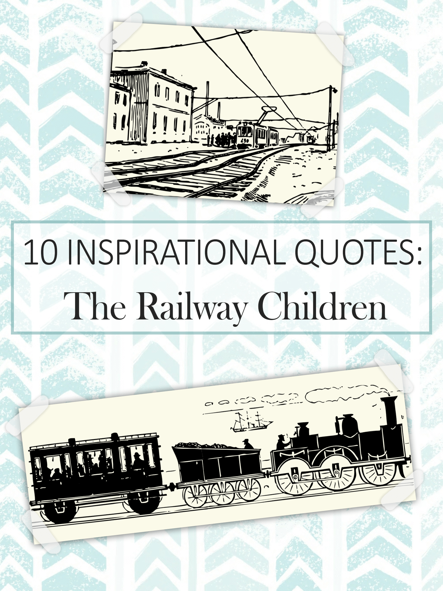 Quotes Children Inspirational Quotes From The Railway Children  Imagine Forest