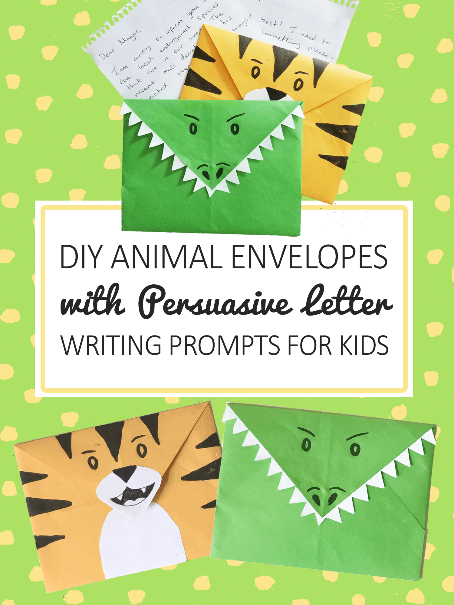 DIY Animal Envelopes tutorial with persuasive letter writing prompts for kids