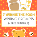 7 Winnie the Pooh Writing Prompts + Free Printable