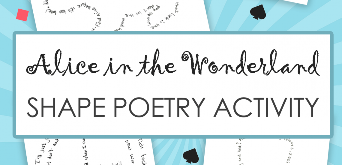 Alice in the wonderland shape poetry writing activity imagine forest