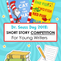 write a short story competition for young writers dr. Seuss day 2018