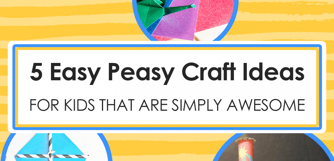 5 Easy Peasy Craft Ideas for Kids That Are Simply Awesome imagine forest