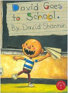 Hilarious Back to School Picture Books_David Goes to School