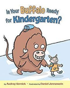 Hilarious Back to School Picture Books_Is Your Buffalo Ready for Kindergarten