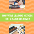 Innovative Learning Methods that Awaken Creativity