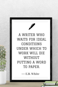 Quotes About Writing - e.b. white