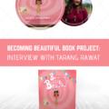 Becoming beautiful book interview tarang rawat