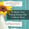 35 Mothers Day Writing Prompts