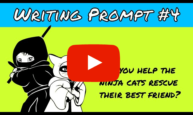 ninja cats Video writing prompts